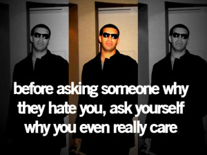 drake quotes about haters. tagged as: drake. Drake Quotes. Drizzy ...