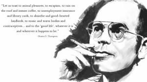 Hunter s thompson quote Wallpaper