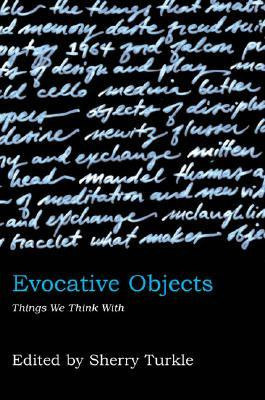 """Start by marking """"Evocative Objects: Things We Think with"""" as Want ..."""