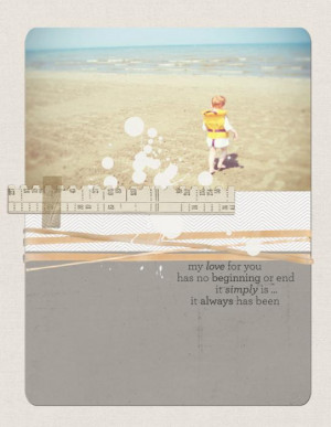 Beach Quotes And Sayings For Scrapbooking My love for you by tara