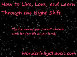Night Shift Series: Benefits & Challenges