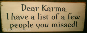 Dear Karma Quotes