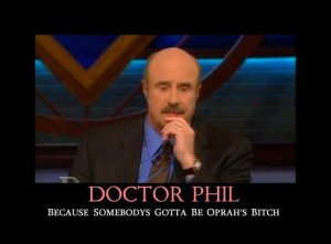 Related Pictures dr phil sayings funny http kootation com phil mcgraw ...