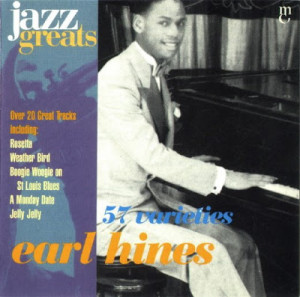 earl hines 57 varieties 1928 1946 jazz greats 43 1 earl hines with ...