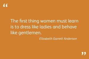 Quote by Elizabeth Garrett Anderson