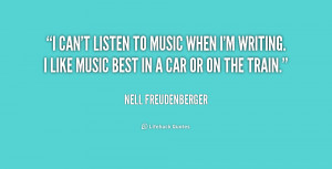 quote-Nell-Freudenberger-i-cant-listen-to-music-when-im-159759.png