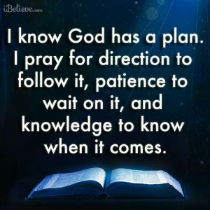 God Has A Plan For Me!