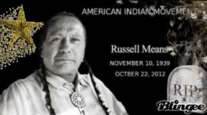 More of quotes gallery for Russell Means's quotes