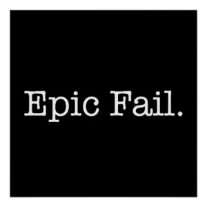 Epic Fail Quote - Fail. Slang Quotes Poster