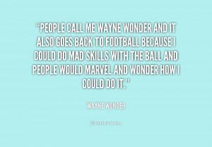 quote-Wayne-Wonder-people-call-me-wayne-wonder-and-it-215755.png