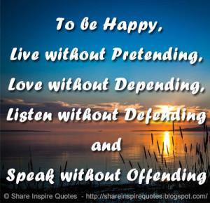happiness happiness quotes live love listen speak quotes