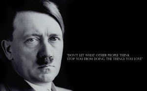 Hitler Quotes about love and war