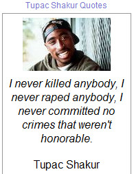 quotes made by tupac shakur known by his stage names 2pac and makaveli ...