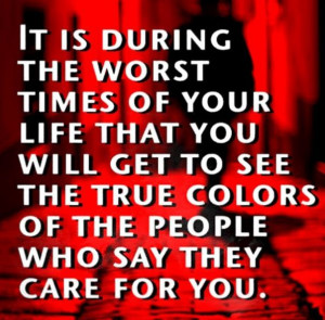 Hard times reveal true friendsLife Quotes, True Friends, True Colors ...
