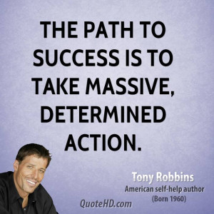 tony-robbins-tony-robbins-the-path-to-success-is-to-take-massive.jpg