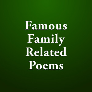 family love poems and quotes
