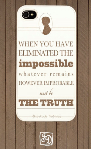 ... 4s hard or rubber case SHERLOCK Holmes quote , minimalistic , simple