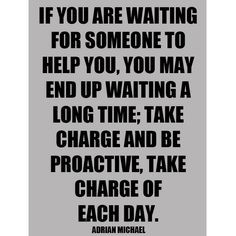 be proactive #quotes More