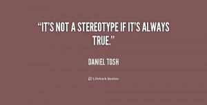 Daniel Tosh Quotes