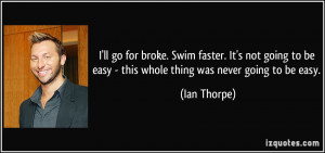 More Ian Thorpe Quotes