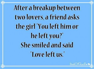 Quotes Of Inspiration After A Break Up ~ After A Breakup Between ...