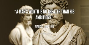 quote-Marcus-Aurelius-a-mans-worth-is-no-greater-than-89652.png
