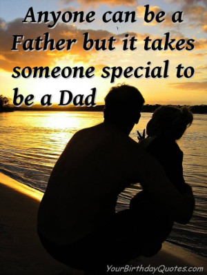 Fathers, Day, Dad, Daddy, quotes, wishes, quote, love, special