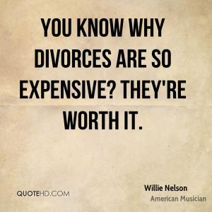 Willie Nelson Divorce Quotes