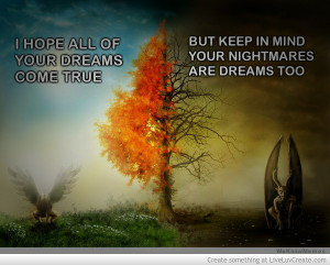 nightmares are dreams too 389119 jpg i