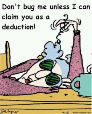 ... Seasons Humor, Tax Time, Funny, Tax Seasons, Tax Deduction, Tax Humor