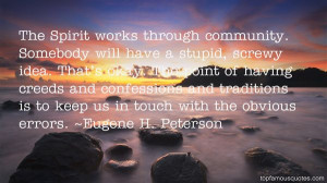 Favorite Eugene H Peterson Quotes