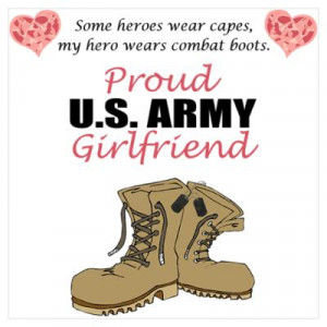CafePress > Wall Art > Posters > Proud US Army Girlfriend Poster