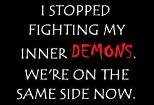Inner Demon Quotes Inner demons by djmiffie15