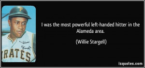 was the most powerful left-handed hitter in the Alameda area ...