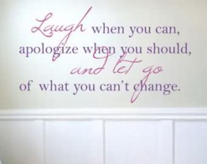 ... You Can Apologize When You Should Of What You Cant Change - Teen Quote