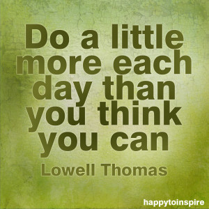 Quote of the Day: Do a Little More Each Day