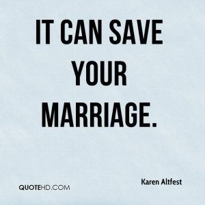 Karen Altfest Marriage Quotes