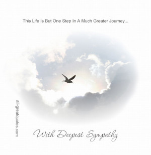 one step in a much greater journey with deepest sympathy free sympathy ...