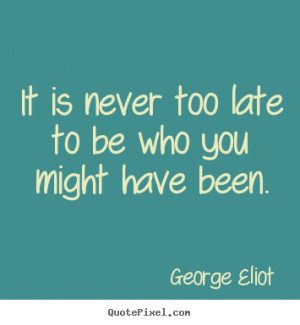 quotes about success by george eliot make custom picture quote