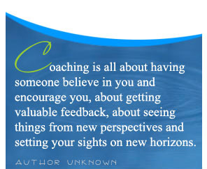 You can expect your Career and Life Coach to: