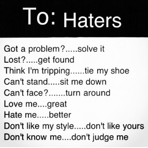 little note for all of your haters!