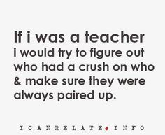 definitely did that when I student taught in middle school. So funny ...
