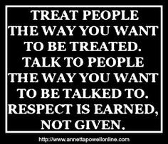 IS GIVEN AS WELL AS EARNED DO UNTO OTHERS AS YOU WOULD HAVE DONE UNTO ...
