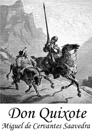 Related to Don Quixote by Miguel de Cervantes Saavedra - Books Should