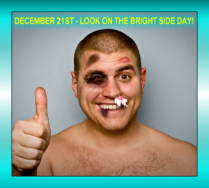 Happy Look The Bright Side Day