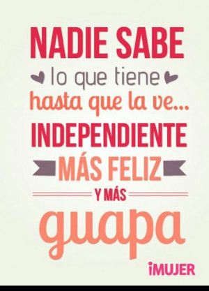 for this image include guapa frases independiente mujer and quotes