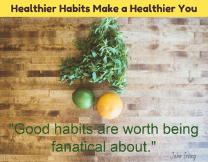 Quotes About Healthy Habits