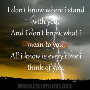 don't know where i stand with you