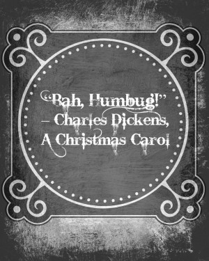 Charles Dickens 'Bah Humbug!' A Christmas Carol Advent Calendar Quote