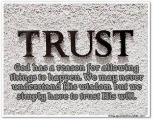 Trust quotes thoughts god wisdom best nice great